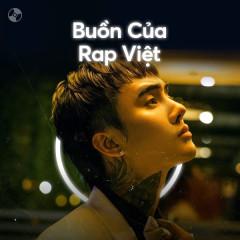 Buồn Của Rap Việt - Đạt G, Dế Choắt, D.Blue, Karik