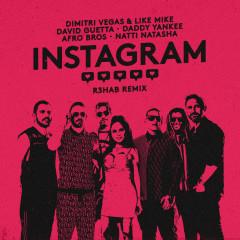 Instagram (R3HAB Remix) - Dimitri Vegas & Like Mike, David Guetta, Daddy Yankee, Afro Bros, Natti Natasha
