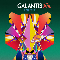 Spaceship (Remixes) - Galantis