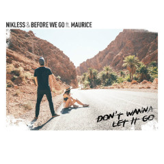Don't Wanna Let It Go (Single) - Nikless