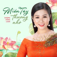 Miền Tây Thương Nhớ (EP) - Dương Hồng Loan