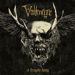 A Fragile King - Vallenfyre