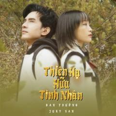 Thiên Hạ Hữu Tình Nhân (Single) - Đan Trường, Juky San