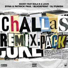 Challas (Remixes) - Bizzey, Mula B, Louis