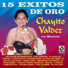 15 Éxitos De Oro - Chayito Valdez