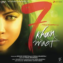 7 Khoon Maaf (Original Motion Picture Soundtrack) - Vishal Bhardwaj