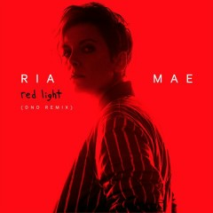 Red Light (DND Remix) - Ria Mae