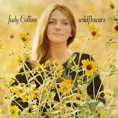 Wildflowers - Judy Collins