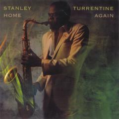 Home Again - Stanley Turrentine