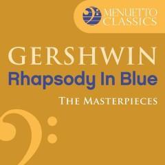 The Masterpieces - Gershwin: Rhapsody in Blue - Saint Louis Symphony Orchestra, Leonard Slatkin, Jeffrey Siegel