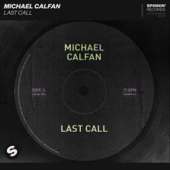Last Call - Michael Calfan