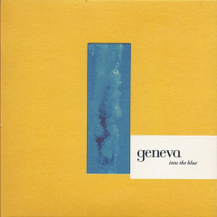 Into The Blue EP - Geneva