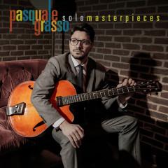 Solo Masterpieces - Pasquale Grasso