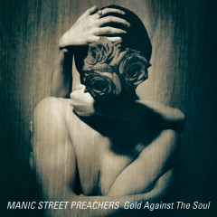 Gold Against the Soul (House in the Woods Demo) [Remastered] - Manic Street Preachers