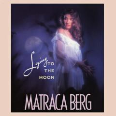 Lying To The Moon - Matraca Berg
