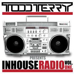 Todd Terry presents InHouse Radio VOL 1 - Various Artists