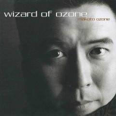 Wizard Of Ozone - Makoto Ozone