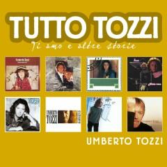 Tutto Tozzi - Umberto Tozzi