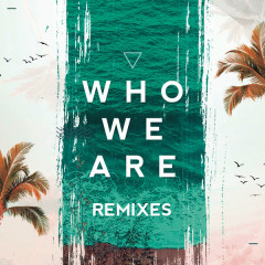 Who We Are (Remixes) - Ftampa
