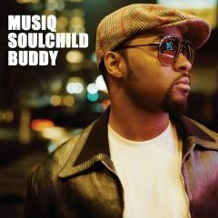 Buddy - Musiq Soulchild