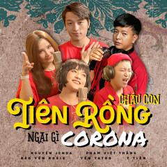 Cháu Con Tiên Rồng Ngại Gì Corona (Single)