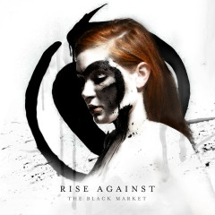 The Black Market (Expanded Edition) - Rise Against