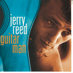 Guitar Man - Jerry Reed