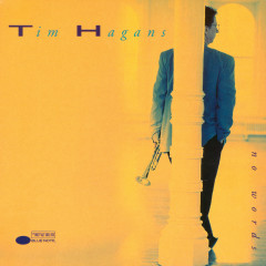 No Words - Tim Hagans