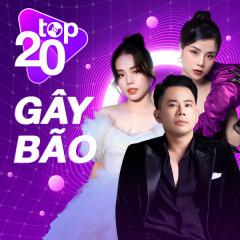 Top 20 Ca Khúc Gây Bão Quý 3/2021 - Nal, Hương Ly, Thương Võ, Lê Bảo Bình