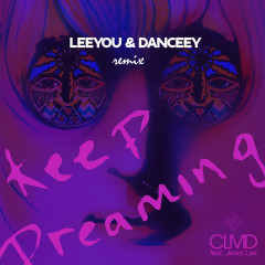 Keep Dreaming - CLMD, Jared Lee