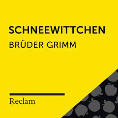 Brüder Grimm: Schneewitchen (Reclam Hörbuch)