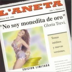 No Soy Monedita De Oro - Gloria Trevi