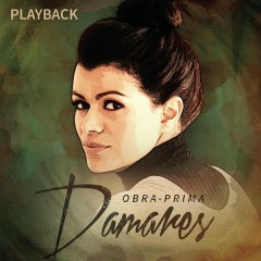 Obra Prima (Playback) - Damares