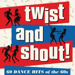 Twist and Shout - Various Artists