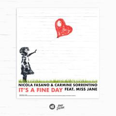 It's A Fine Day - Nicola Fasano, Carmine Sorrentino, Miss Jane