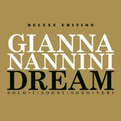 Dream - Solo I Sogni Sono Veri - Extradream Edition - Gianna Nannini