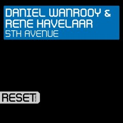 5th Avenue (Remixes) - Daniel Wanrooy, Rene Havelaar