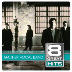 8 Great Hits Gaither Vocal - Gaither Vocal Band