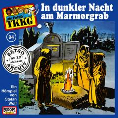 094/In dunkler Nacht am Marmor-Grab - TKKG Retro-Archiv