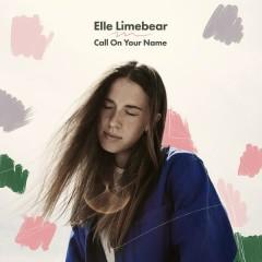 Call On Your Name (Single)