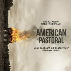 American Pastoral (Original Motion Picture Soundtrack) - Alexandre Desplat
