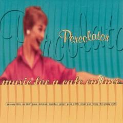 Percolator (Music for a Café Culture) - Various Artists