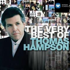 The Very Best of: Thomas Hampson - Thomas Hampson