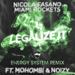Legalize It (Energy System Remix)