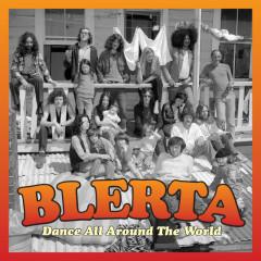 Dance All Around The World - Blerta