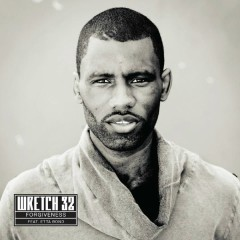 Forgiveness (Remixes) - Wretch 32,Etta Bond