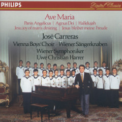 José Carreras - Ave Maria; Panis Angelicus; Agnus Die; Hallelujah; Jesus, Joy Of Man's Desiring - Jose Carreras, Wiener Sangerknaben, Chorus Viennensis, Michael G. Gormley, Wiener Symphoniker