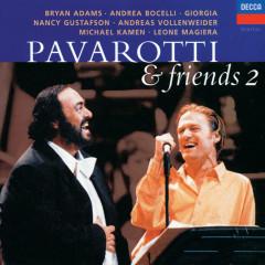 Pavarotti & Friends 2 - Luciano Pavarotti, Bryan Adams, Nancy Gustafson, Andrea Bocelli, Andreas Vollenweider