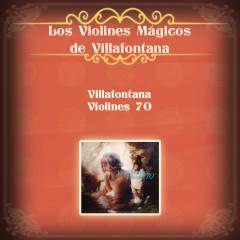 Villafontana Violines 70 - Los Violines de Villafontana