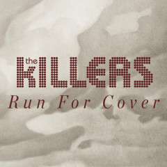 Run For Cover (Workout Mix) - The Killers
